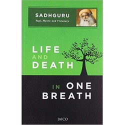 Life and Death in One Breath Paperback Book By Sadhguru