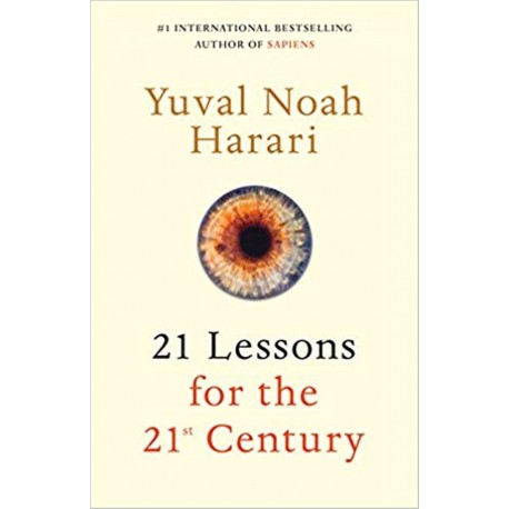 21 Lessons for the 21st Century Book By Yuval Noah Harari