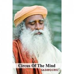 Sadhguru Circus Of The Mind Paperback Book