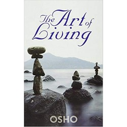 The Art of Living Paperback Book By Osho