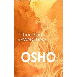 Three Steps to Awakening Paperback Book By Osho