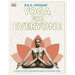 Yoga for Everyone Paperback Book By Author B. K. S. Iyengar