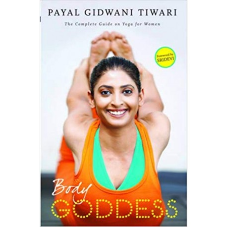 Body Goddess The Complete Guide on Yoga for Women Paperback Book