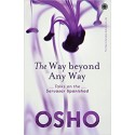 The Way Beyond Any Way Paperback Book Author Osho