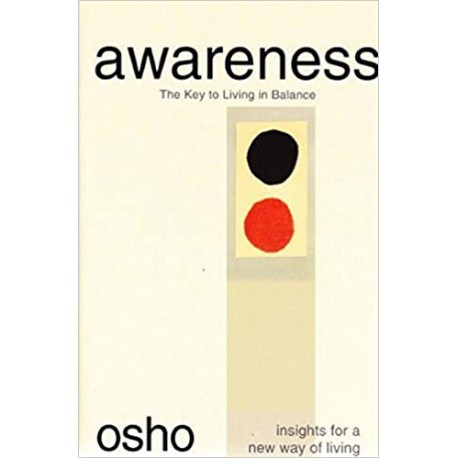 Awareness: The Key to Living in Balance Paperback Book
