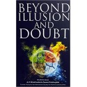 Beyond Illusion and Doubt Paperback