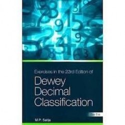 Exercises in the 23rd Edition of the Dewey Decimal Classification  (English, Paperback, Satija M. P.)