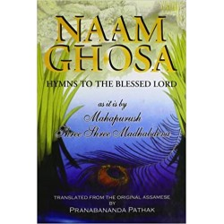 Naam Ghosa: Hymns to the Blessed Lord Hardcover