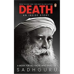 Death An Inside Story Paperback Book By Author Sadhguru