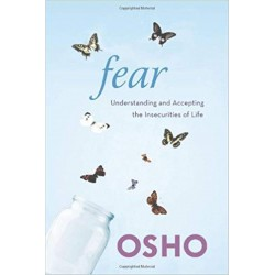 Fear: Understanding and Accepting the Insecurities of Life Paperback Book